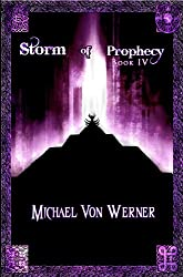 Storm of Prophecy, Book IV: Cage of Mist, part 2 of the Doln Cycle (English Edition)