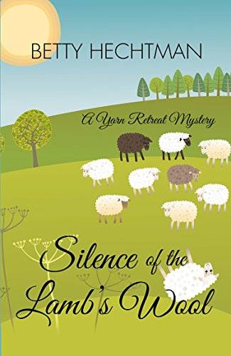 Silence of the Lamb's Wool (Yarn Retreat Mystery: Wheeler Publishing Large Print Cozy Mystery) -