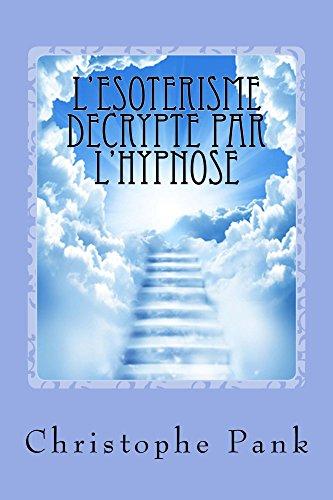 l-39-esoterisme-decrypte-par-l-39-hypnose