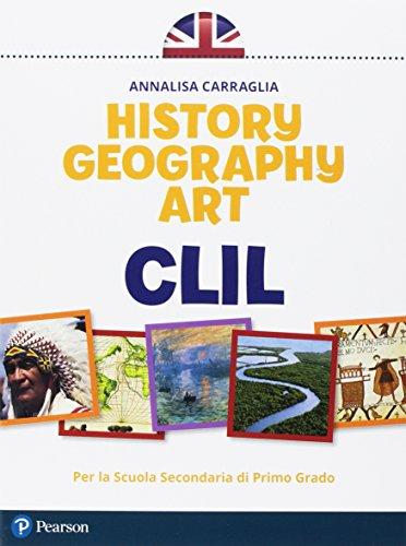 CLIL history geography art. Per la Scuola media. Con e-book. Con espansione online