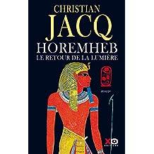 Horemheb, le retour de la lumière