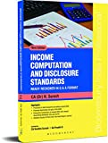Income Computation and Disclosure Standards: Ready Reckoner in Q & A format