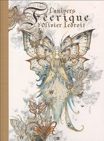 L'univers féerique d'Olivier Ledroit par Olivier Ledroit