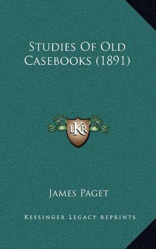 Studies of Old Casebooks (1891)