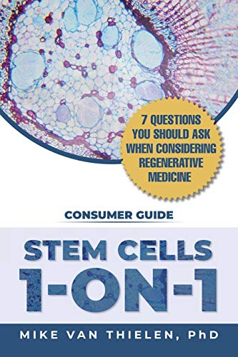Stem Cells 1-On-1: 7 Questions You Should Ask When Considering Regenerative Medicine