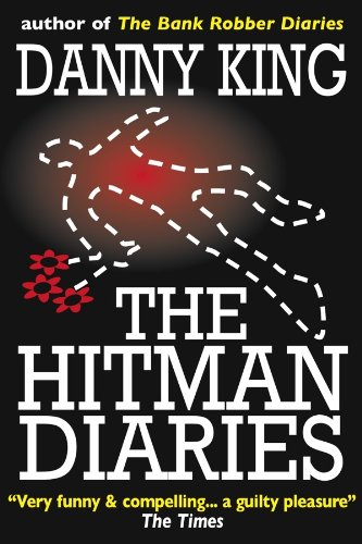 The Hitman Diaries by Danny King