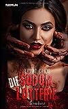 Die Sodom Lotterie: Überarbeitete Extrem Horror Neuauflage 2018 - Ralph D. Chains