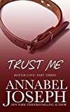 Trust Me (Rough Love Book 3)