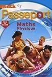 Passeport Maths Sciences physiques de...