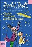Charlie Et Le Grand Ascenseur De Verre (Folio Junior) (French Edition) by Roald Dahl(2007-06-07) - Gallimard - 01/01/2007