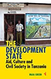 The Development State: Aid, Culture and Civil Society in Tanzania (African Issues) (English Edition)
