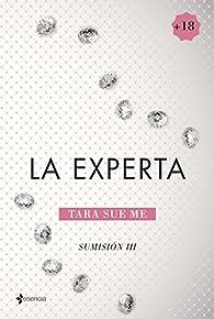 Sumisión 3. La experta par  Tara Sue Me