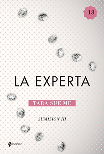 Sumisión 3. La experta (Erótica Esencia)