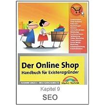 Suchmaschinenoptimierung - XHTML, Suchmaschinen und Trafficgewinnung (OnlineShopBuch 9)