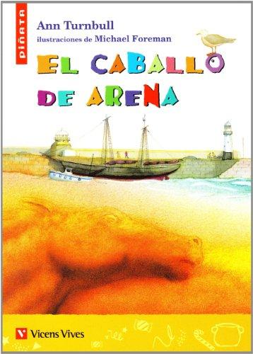 El Caballo De Arena (Colección Piñata) - 9788431668945 por Ann Turnbull