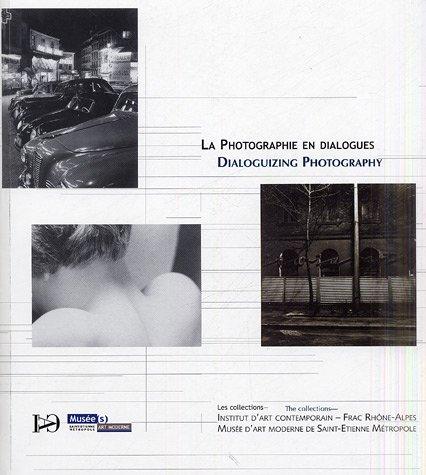La Photographie en dialogues: Les collections IAC, Frac Rhône-Alpes, Musée d'art moderne de Saint-Etienne, édition bilingue français-anglais (1Cédérom) par Lórand Hegyi
