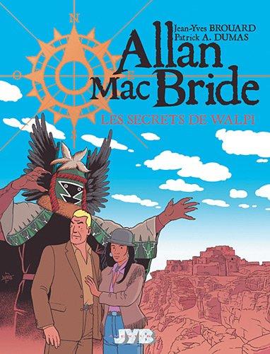 Allan Mac Bride, Tome 2 : Les secrets de Walpi
