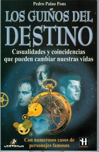 Los Guinos Del Destino/ Destiny's Coincidences