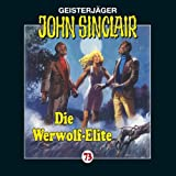 Die Werwolf-Elite (John Sinclair 73) - Jason Dark