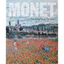 Monet: The Seine and the Sea