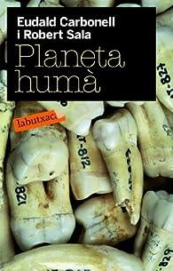 Planeta humà par Robert Sala