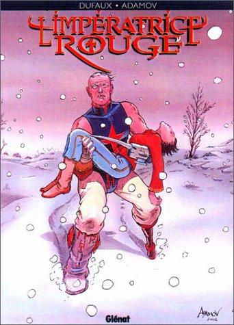 L'impératrice rouge, Tome 3 : Impurs