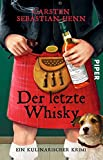 Der letzte Whisky: Ein kulinarischer Krimi (Professor-Bietigheim-Krimis, Band 4)