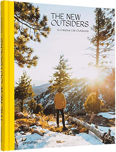 The New Outsiders: A Creative Life Outdoors par  Die Gestalten Verlag