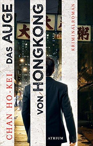 Das Auge von Hongkong: Die sechs Fälle des Inspector Kwan