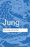 Psychology and the East: Volume 16 (Routledge Classics)