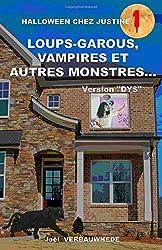 Loups-garous, vampires et autres monstres... - Version