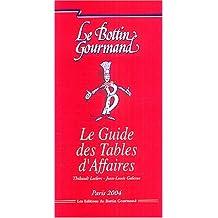 Le Guide des tables d'affaires 2004