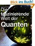 Die faszinierende Welt der Quanten (F...