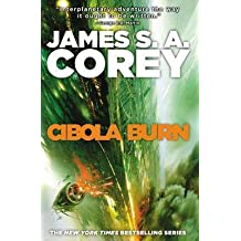 [(Cibola Burn)] [ By (author) James S. A. Corey ] [June, 2014]