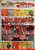 CLES DE L'ACTUALITE JUNIOR (LES) [No 145] du 19/02/1998 - FETE CARNAVAL - EMERAUDES - DES PIERRES D'UNE BEAUTE PRECIEUSE - HISTOIRE - LA RVOLUTION DE 1848 - SPORT - LE CHAMPIONNAT DE FRANCE JUNIOR DE TAEKWONDO - MIEUX AIDER LES QUARTIERS EN DIFFICULTES - EXPO - LA MEMOIRE DES MONUMENTS - SRI LANKA - UN JEUNE ETAT EN GUERRE
