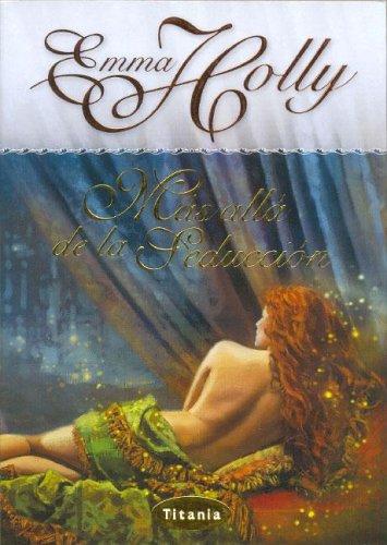 Más allá de la seducción (Titania romántica-histórica)