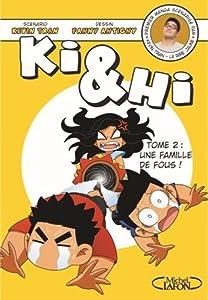 vignette de 'Ki & Hi n° 2<br /> Une famille de fous ! (Kevin TRAN)'