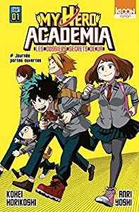 My Hero Academia - Les dossiers secrets de UA Edition simple Tome 1
