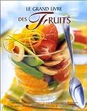 Le grand livre des fruits (Cuisine)
