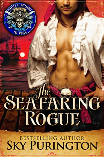 The Seafaring Rogue: Pirates of Britannia Connected World (Pirates of Britannia World Book 0) (English Edition) - Rogue Pirate