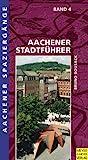 Aachener Spaziergänge. Durch Wald und Flur: Aachener Spaziergänge, Bd.4, Aachener Stadtführer - Bruno Bousack