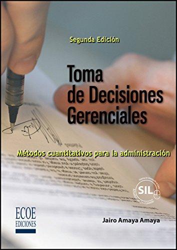 Toma de decisiones gerenciales por Jairo Amaya Amaya