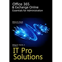 Office 365 & Exchange Online: Essentials for Administration (IT Pro Solutions)
