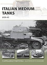 Italian Medium Tanks: 1939–45 (New Vanguard)
