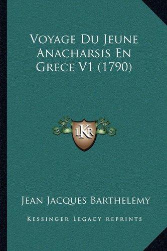 Voyage Du Jeune Anacharsis En Grece V1 (1790)