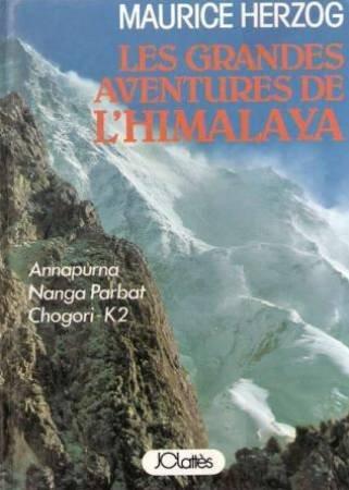 Les grandes aventures de l'Himalaya par HERZOG MAURICE