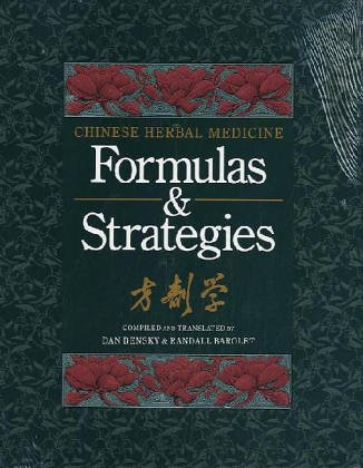 Chinese Herbal Medicine Formulas & Strategies (Tr. from Chinese/With Resource Guide to Prepared Medicines Supplement to Chinese Herbal Medicine) - Chinese Herbal Supplement