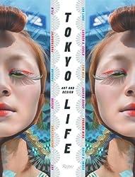 Tokyolife: Art and Design by Ian Luna (2008-05-27)