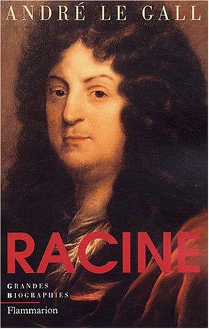 Racine par André Le Gall