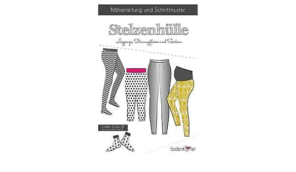 Schnittmuster Fadenkäfer Stelzenhülle Leggings & Strumpfhose ...